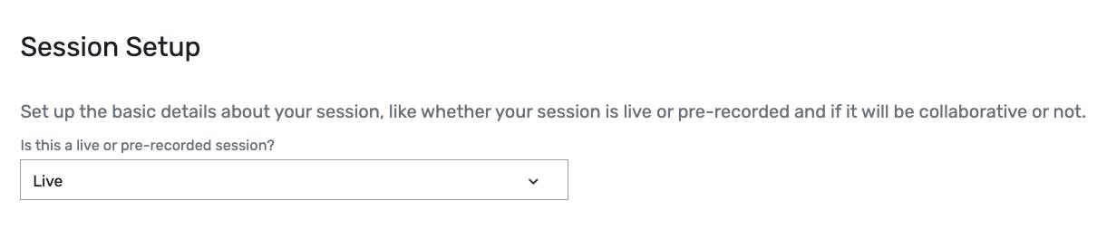 Session Setup - Live